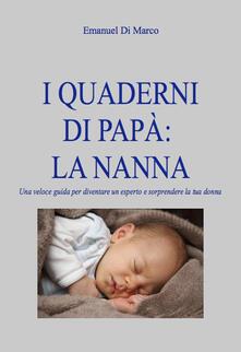 I quaderni di papà: la nanna - Emanuel Di Marco - ebook