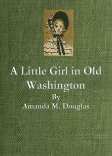 Alittle girl in old Washington
