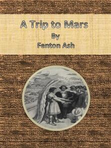 Atrip to Mars