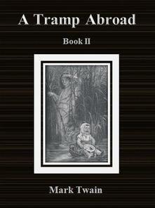 Atramp abroad. Book II