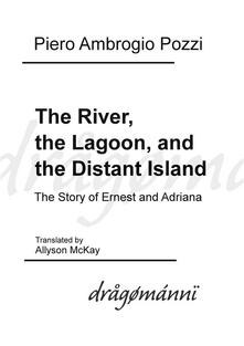 Theriver, the lagoon, and the distant island