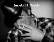 Emozioni in poesia - Gennaro Martusciello - ebook