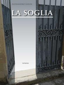 La soglia - Alessandro Golin - ebook