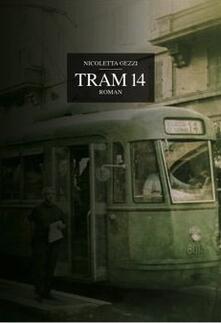 tram 14 - Nicoletta Gezzi - ebook