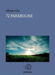72 paraboline - Alfredo Villa - ebook