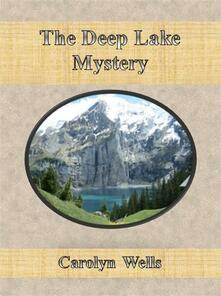 Thedeep lake mystery
