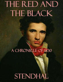 Thered and the black: a chronicle of 1830
