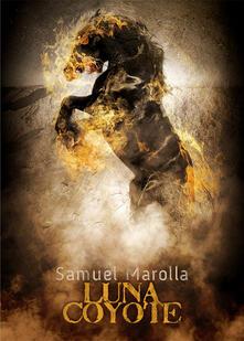Luna Coyote - Samuel Marolla - ebook