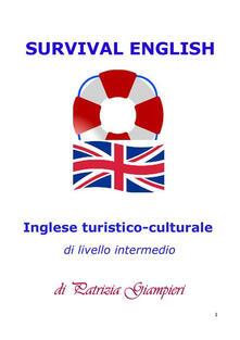 Survival english: inglese turistico-culturale per livelli A2/B1 - Patrizia Giampieri - ebook