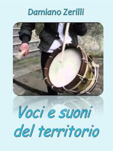 Voci e suoni del territorio - Damiano Zerilli - ebook