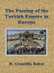 Thepassing of the turkish empire in Europe