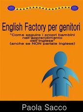 English factory per genitori