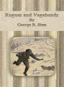 Rogues and vagabonds
