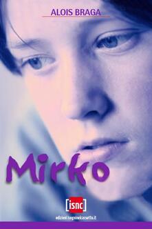 Mirko - Alois Braga - ebook