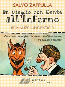In viaggio con Dante all'inferno - Salvo Zappulla - ebook