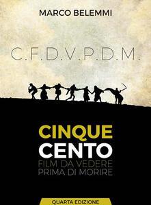 500 Film da vedere prima di morire - Marco Belemmi - ebook