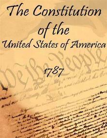 Theconstitution of the United States of America: 1787 (Annotated)