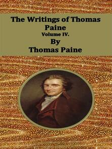 Thewritings of Thomas Paine. Vol. 4
