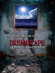 Dreamscape Vol. 1 - Massimiliano Silla - ebook