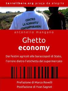 Ghetto economy. Cibo sporco di sangue - Antonello Mangano - ebook