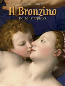 IlBronzino: 80 masterpieces