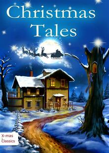 Christmas tales. Heartwarming holiday stories and classic Christmas novels