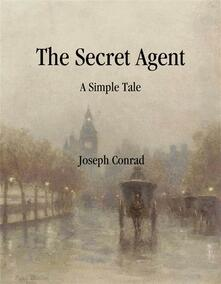 Thesecret agent: a simple tale