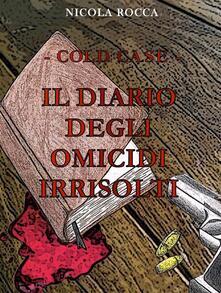 Cold case. Il diario degli omicidi irrisolti - Nicola Rocca - ebook