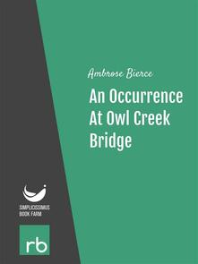 Anoccurrence at Owl Creek Bridge