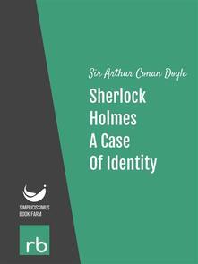 Acase of identity. The adventures of Sherlock Holmes. Vol. 3