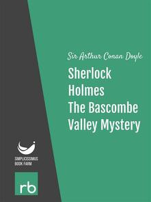 TheBascombe valley mystery. The adventures of Sherlock Holmes. Vol. 4