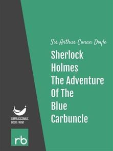 Theadventure of the blue carbunclex. The adventures of Sherlock Holmes. Vol. 7