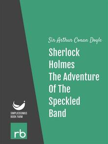 Theadventure of the speckled band. The adventures of Sherlock Holmes. Vol. 7