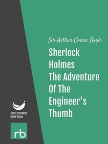 Theadventure of the engineer's thumb. The adventures of Sherlock Holmes. Vol. 9