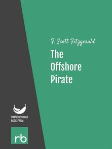 Theoffshore pirate. Flappers and philosophers