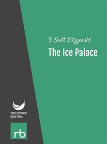 Theice palace. Flappers and philosophers