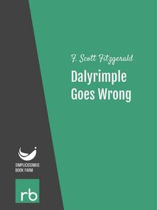 Dalyrimple goes wrong. Flappers and philosophers