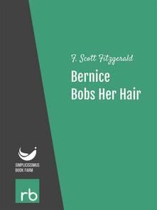 Bernice bobs her hair. Flappers and philosophers