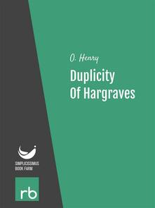 Duplicity of hargraves