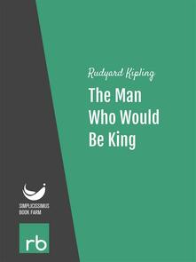 Theman who would be king