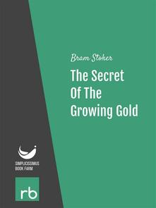 Thesecret of the growing gold