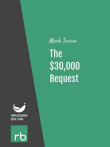The$30,000 bequest