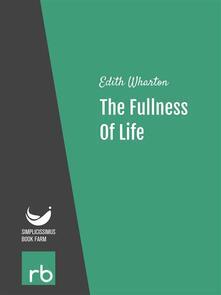 Thefullness of life
