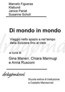 Di mondo in mondo - Gina Maneri,Chiara Marmugi,Anna Rusconi - ebook