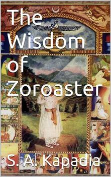 Thewisdom of Zoroaster