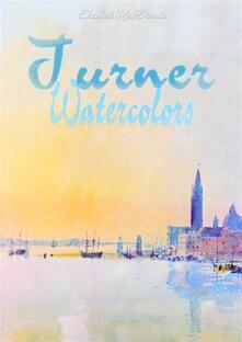 Turner: watercolors