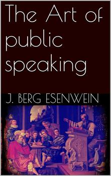 Theart of public speaking