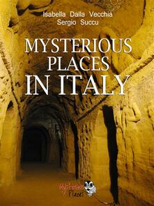 Mysterious places in Italy