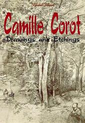 Camille Corot. Drawings and etchings