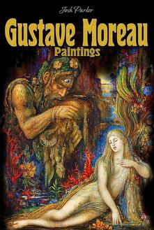 Gustave Moreau: Paintings